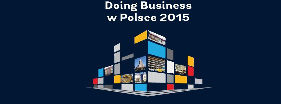 """Polska dobrym miejscem do prowadzenia biznesu – wyniki rankingu """"Doing Business 2015"""""""